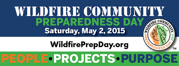 Wildfire Community Preparedness Day: Sat. May 2, 2015