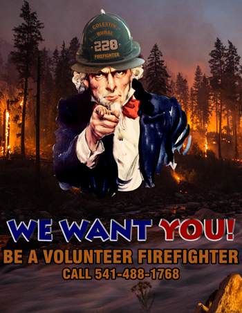 We Want You! Be A Volunteer Firefighter Call 541-488-1768